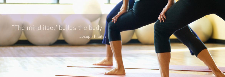 Joseph Pilates - the mind itself builds the body