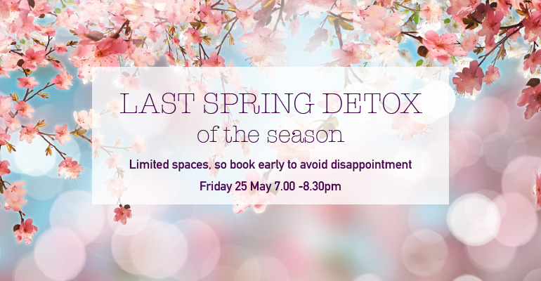 Last Spring Detox of the Season